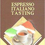Espresso Italiano TastingEspresso Italiano Tasting