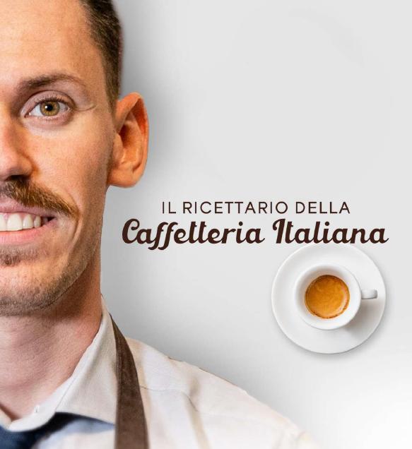 IL RICETTARIO DELLA CAFFETTERIA ITALIANA