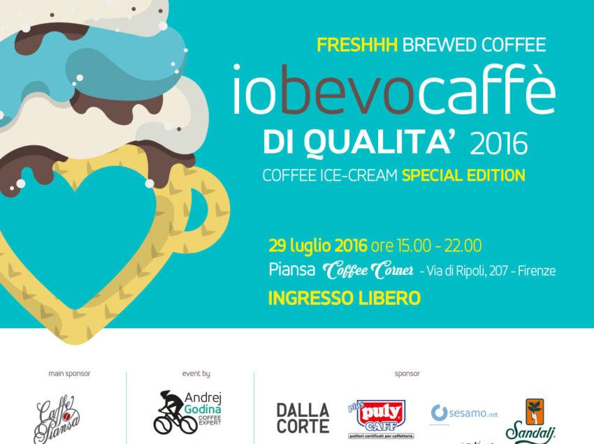 """""""IO BEVO CAFFE' DI QUALITA'"""", IL 29 LUGLIO A FIRENZE', DEGUSTAZIONI DI CAFFE' SPECIALTY IN ABBINAMENTO AL GELATO ARTIGIANALE"""