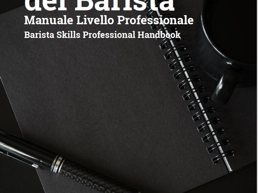 """SCA ITALIA PRESENTA IL TERZO VOLUME """"ABILITA' DEL BARISTA"""" LIVELLO PROFESSIONAL"""