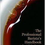 The professional Barista Handbook