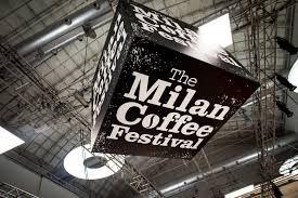 SIETE PRONTI PER IL MILAN COFFEE FESTIVAL?