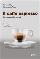 Il caffè espresso
